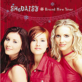 Brand New Year by SHeDAISY