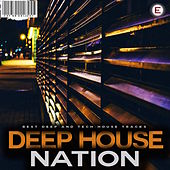 Deep House Nation by Various Artists