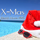 X-Mas Beach House 2015 by Various Artists