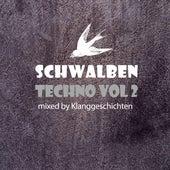 Techno Schwalben, Vol. 2 (Mixed By Klanggeschichten) by Various Artists