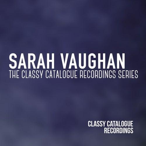 Sarah Vaughan - The Classy Catalogue Collection Series von Sarah Vaughan