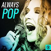 Always Pop by Various Artists