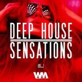 Deep House Sensations, Vol. 1 by Various Artists