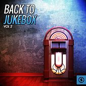 Back to Jukebox, Vol. 2 by Various Artists