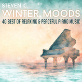 Winter Moods - 40 Best of Relaxing & Peaceful Piano Music by Steven C