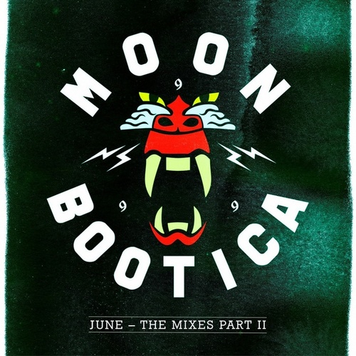 June - The Mixes II by Moonbootica