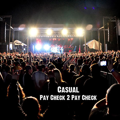 Pay Check 2 Pay Check by Casual