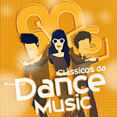 Clássicos da Dance Music 90's by Various Artists