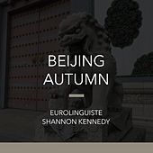 Beijing Autumn by Shannon Kennedy