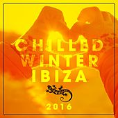 Chilled Winter Ibiza 2016 by Various Artists