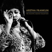 The Atlantic Albums Collection von Aretha Franklin