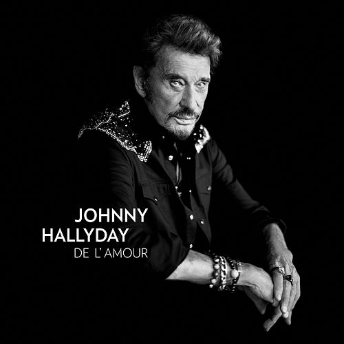 De l' Amour by Johnny Hallyday