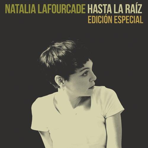 Hasta la Raíz (Edición Especial) by Natalia Lafourcade