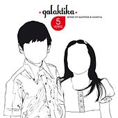 5 Years Of Galaktika (Includes Continuous DJ Mixes) by Various Artists