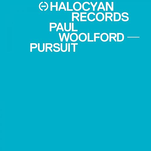 Pursuit by Paul Woolford