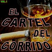El Cartel del Corrido, Vol. 1 by Various Artists