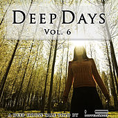 Deep Days, Vol. 6 by Various Artists