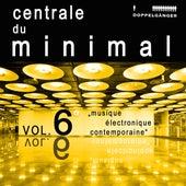 Centrale du minimal, Vol. 6 by Various Artists