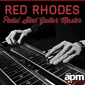 Red Rhodes: Pedal Steel Guitar Master by Red Rhodes