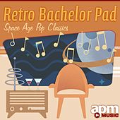 Retro Bachelor Pad: Space Age Pop Classics by Symphony by 101 Strings Orchestra