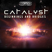 Catalyst: Beginnings and Bridges by Xtortion Audio