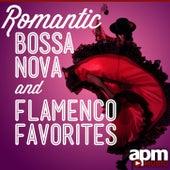 Romantic Bossa Nova & Flamenco Favorites by Various Artists