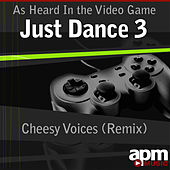 Cheesy Voices (Remix) [As Heard In the Video Game