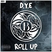 Roll Up by Dye