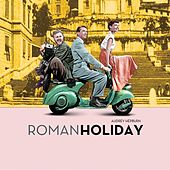 Roman Holiday by Various Artists
