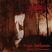 Regie Sathanas - A Tribute to Cernunnos Enthroned by Enthroned