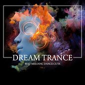Dream Trance (Best Melodic Dance Cuts), Vol. 2 by Various Artists