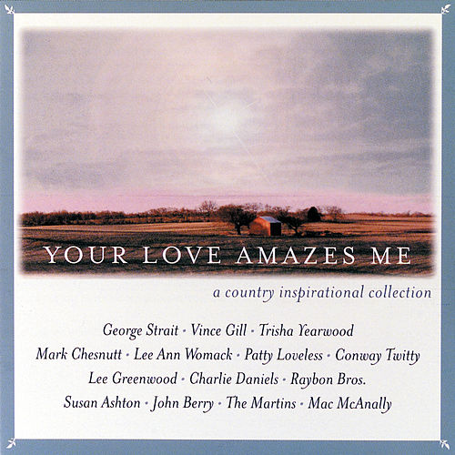 Your Love Amazes Me by Various Artists
