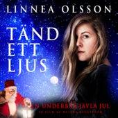 Tänd ett ljus by Linnea Olsson
