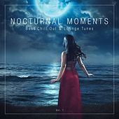 Nocturnal Moments (Best Chill out & Lounge Tunes), Vol. 1 by Various Artists