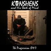 Konshens and His State of Mind: The Progression, Pt. 1 by Konshens