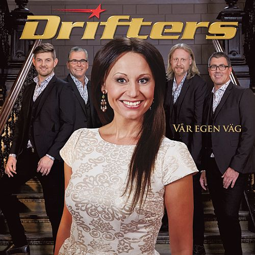 Vår Egen Väg by The Drifters