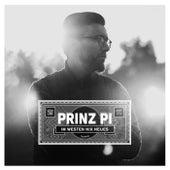 Im Westen nix Neues / Tochter by Prinz Pi