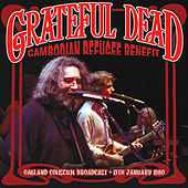 Cambodian Refugee Benefit (Live) by Grateful Dead