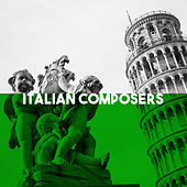 Italian Composers by Various Artists