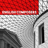 English Composers by Various Artists