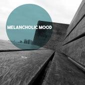Melancholic Mood by Various Artists