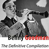 The Definitive Compilation (Remastered) by Benny Goodman