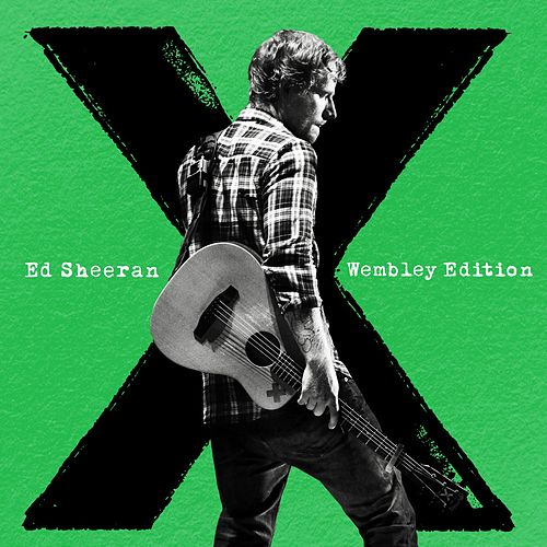x (Wembley Edition) by Ed Sheeran