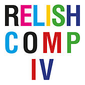 Relish Compilation IV by Various Artists
