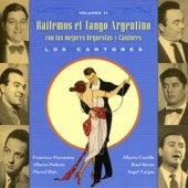 Bailemos El Tango Argentino: Con Las Mejores Orquestas Y Cantores Vol. 11 by Various Artists