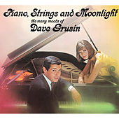 The Many Moods of Dave Grusin. Piano, Strings and Moonlight by Dave Grusin