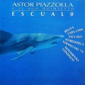 Escualo by Astor Piazzolla