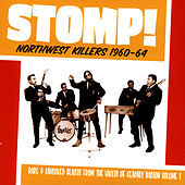 Stomp! - Northwest Killers Vol. 1 by Various Artists