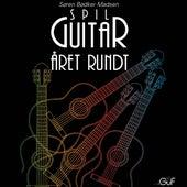 Spil Guitar Året Rundt by Søren Bødker Madsen