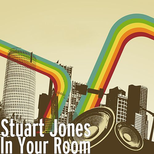 In Your Room by Stuart Jones